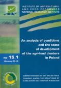 An analysis of conditions and the state of development of the agri-food clusters in Poland